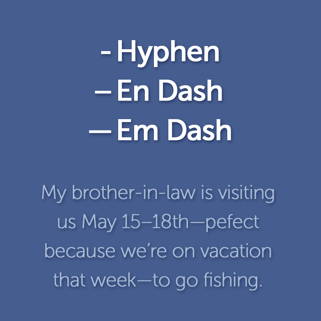 Hyphens & dashes