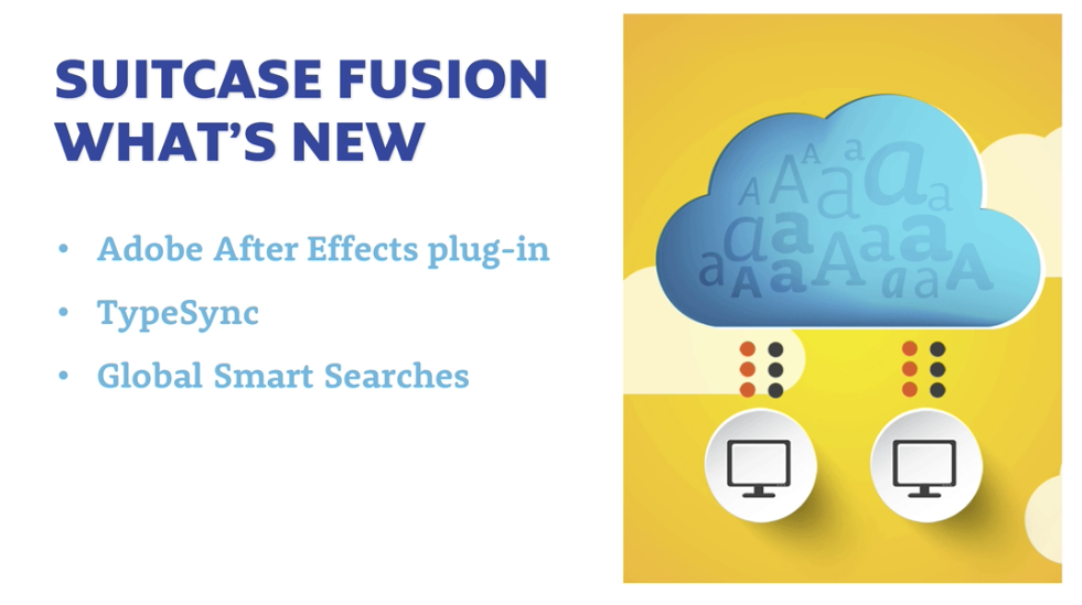 What's new in Suitcase Fusion 7