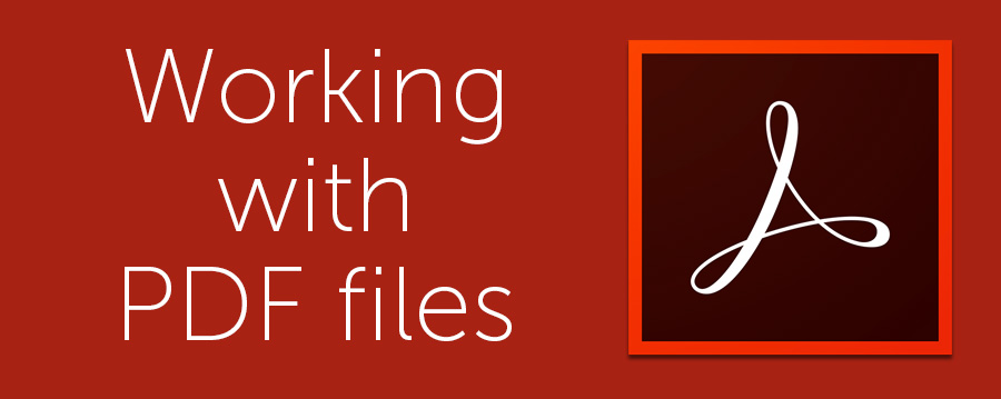 Working with PDF files